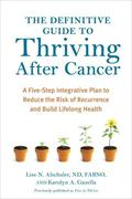eBook: The Definitive Guide to Thriving After Cancer