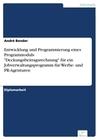André Bender: Entwicklung und Programmierung eines Programmoduls Deckungsbeitragsrechnung für ein Jobverwaltungsprogramm