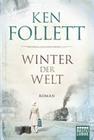 Follett,  Ken: Winter der Welt