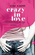 eBook: Gefährlich sexy - Crazy in Love 2