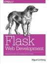 Grinberg,  Miguel: Flask Web Development