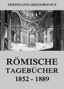 eBook: Römische Tagebücher 1852-1889