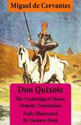 eBook: Don Quixote (illustrated & annotated) - The Unabridged Classic Ormsby Translation fully illustrated by Gustave Dore
