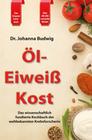 Budwig,  Johanna: Öl-Eiweiß Kost