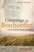 eBook: Unterwegs mit Bonhoeffer