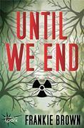 eBook: Until We End