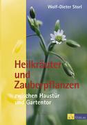 eBook: Heilkräuter und Zauberpflanzen zwischen Haustür und Gartentor