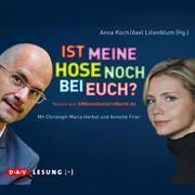 0405619807604 - Axel Lilienblum;Anna Koch: Ist meine Hose noch bei euch? - Livre