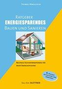 Königstein, Thomas: Ratgeber energiesparendes B...