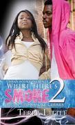 eBook: Where There's Smoke 2