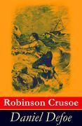 eBook: Robinson Crusoe - Vollständige illustrierte deutsche Ausgabe