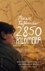 Faßbender, Miriam: 2850 Kilometer