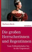 eBook: Die großen Herrscherinnen und Regentinnen