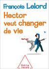 Lelord,  Francois: Hector veut changer de vie