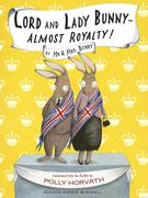 eBook: Lord and Lady Bunny--Almost Royalty!