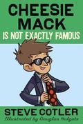 eBook: Cheesie Mack Is Not Exactly Famous