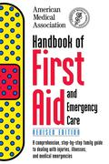 eBook: Handbook of First Aid and Emergency Care, Revised Edition