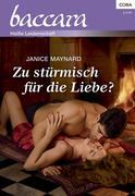 eBook: Zu stürmisch für die Liebe?