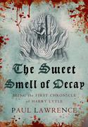 eBook: The Sweet Smell of Decay