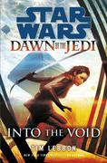 eBook:  Star Wars: Dawn of the Jedi: Into the Void