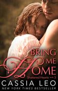 eBook: Bring Me Home (Shattered Hearts 3)