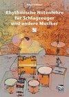 Schläger, Ralph: Rhythmische Notenlehre für Schlagzeuger und andere Musiker