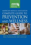 eBook: American Medical Association Complete Guide to Prevention and Wellness
