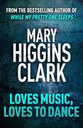 eBook: Loves Music, Loves To Dance