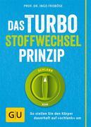 eBook: Das Turbo-Stoffwechsel-Prinzip