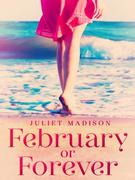 eBook: February Or Forever