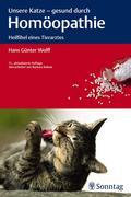 Wolff, Hans Günter: Unsere Katze - gesund durch...