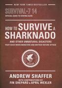 eBook: How to Survive a Sharknado and Other Unnatural Disasters