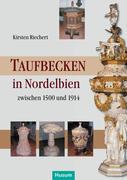 Riechert, Kirsten: Taufbecken in Nordelbien