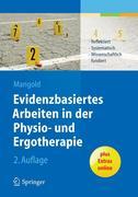 eBook: Evidenzbasiertes Arbeiten in der Physio- und Ergotherapie