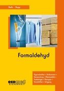 Roth, Lutz;Rupp, Gabriele: Formaldehyd