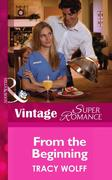 eBook: From the Beginning (Mills & Boon Vintage Superromance)
