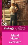 Amy Knupp: Island Haven (Mills Boon Vintage Superromance) (The Texas Firefighters, Book 5)