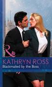 eBook: Blackmailed by the Boss (Mills & Boon Modern) (At the Boss's Bidding - Book 2)