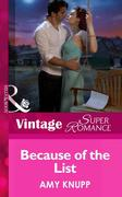 Amy Knupp: Because of the List (Mills Boon Vintage Superromance) (Make Me a Match, Book 4)