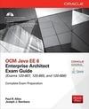 Allen,  Paul R.;Bambara,  Joseph J.: OCM Java EE 6 Enterprise Architect Exam Guide (Exams 1Z0-807, 1Z0-865 & 1Z0-866)