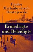 eBook: Erniedrigte und Beleidigte - Vollständige deutsche Ausgabe
