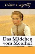 eBook: Das Mädchen vom Moorhof - Vollständige deutsche Ausgabe