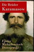 eBook: Die Brüder Karamasow - Vollständige deutsche Ausgabe