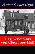 eBook: Das Geheimnis von Cloomber-Hall - Vollständige deutsche Ausgabe