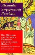 eBook: Das Märchen von der toten Prinzessin und den sieben Recken / Die leblose/tote Prinzessin (Schneewittchen) - Vollstä