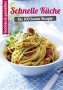 eBook: 100 Schnelle Küche Rezepte