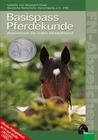 Neumann-Cosel,  Isabelle von: FN-Abzeichen. Basispass Pferdekunde