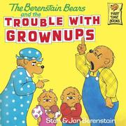 eBook: The Berenstain Bears and the Trouble with Grownups