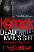 eBook:  Dead Man's Gift: Yesterday (Part 1)