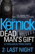 eBook:  Dead Man's Gift: Last Night (Part 2)